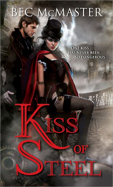 Interview with Bec McMaster, author of Kiss of Steel - September 14, 2012