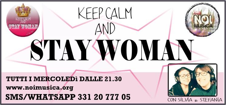 Keep Calm And Stay Woman Le Migliori Scuse Perogni