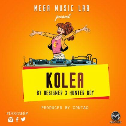 Download Audio   Designer x Hunter Boy - Kolea