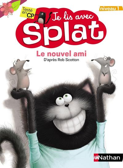 Le nouvel ami - Je lis avec Splat - Nathan