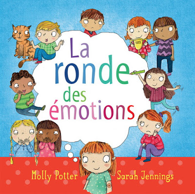 La ronde des émotions, Molly Porter, SCHOLASTIC CANADA,