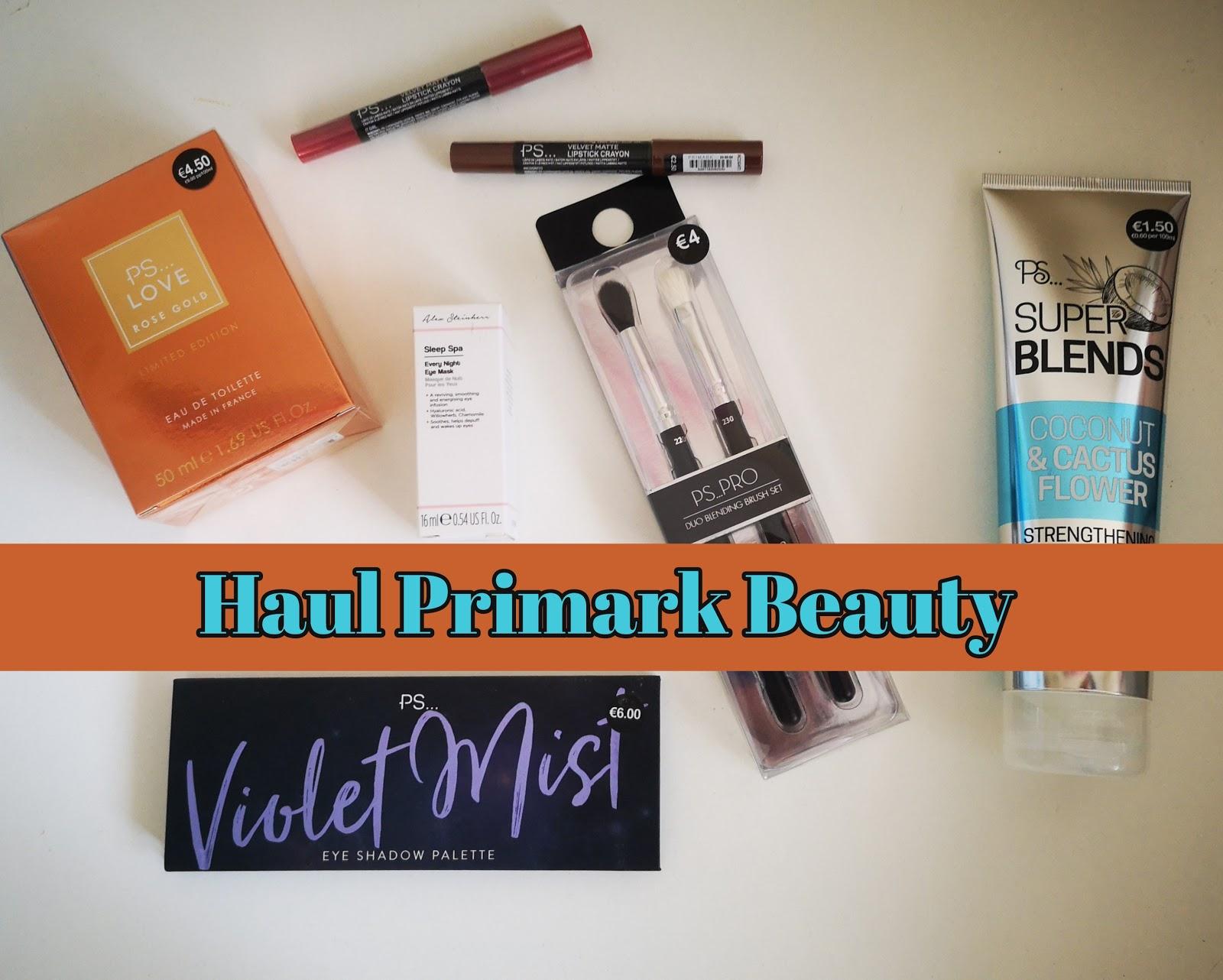 944b55917e Haul Primark Beauty  tratamiento