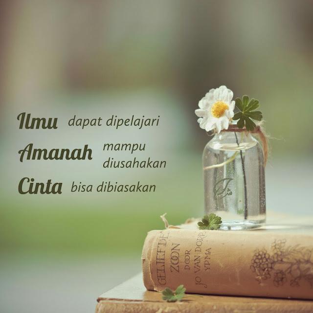 Ilmu, amanah, cinta