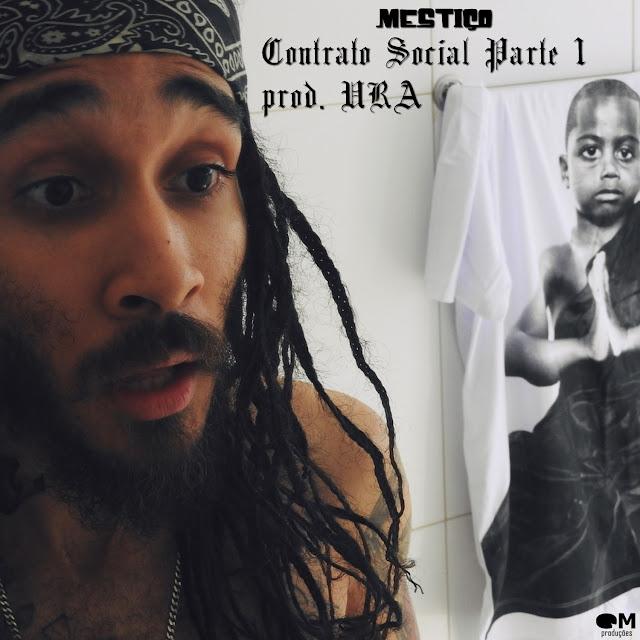 """O rapper Mestiço lança o clipe """"Contrato Social Parte 1"""""""