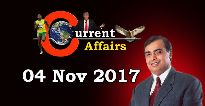 Kerala PSC - Daily Current Affairs - 04/11/2017