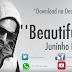 JUNINHO LUTERO  - Ela é Beautiful [Download Track]