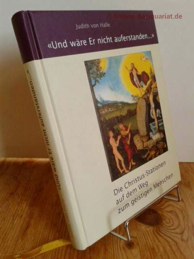 """Halle, Judith von ; Tradowsky, Peter: """"Und wäre Er nicht auferstanden..."""""""