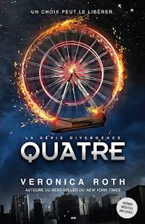 """""""Quatre"""" de la série Divergente, écrit par Veronica Roth"""