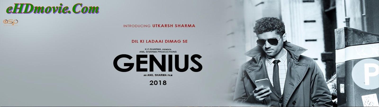 Genius 2018 Full Movie Hindi 1080p - 720p - HEVC - 480p ORG HDRip 400MB - 650MB - 1.4GB - 3GB ESubs Free Download