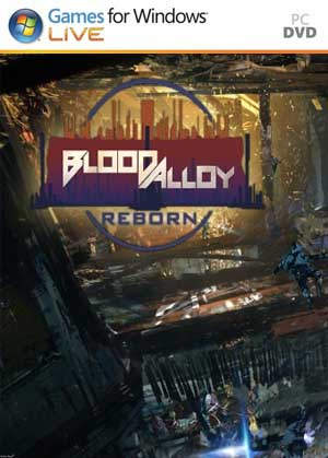 Blood Alloy: Reborn PC Full
