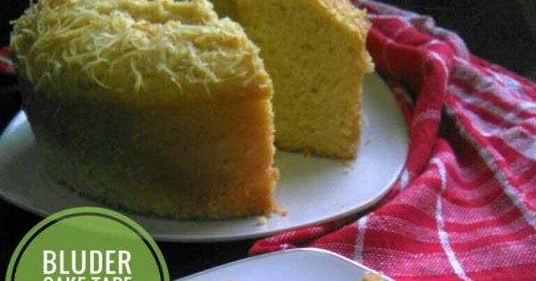 Resep Cake Tape Jtt: Resep Bluder Cake Tape Keju Khas Manado