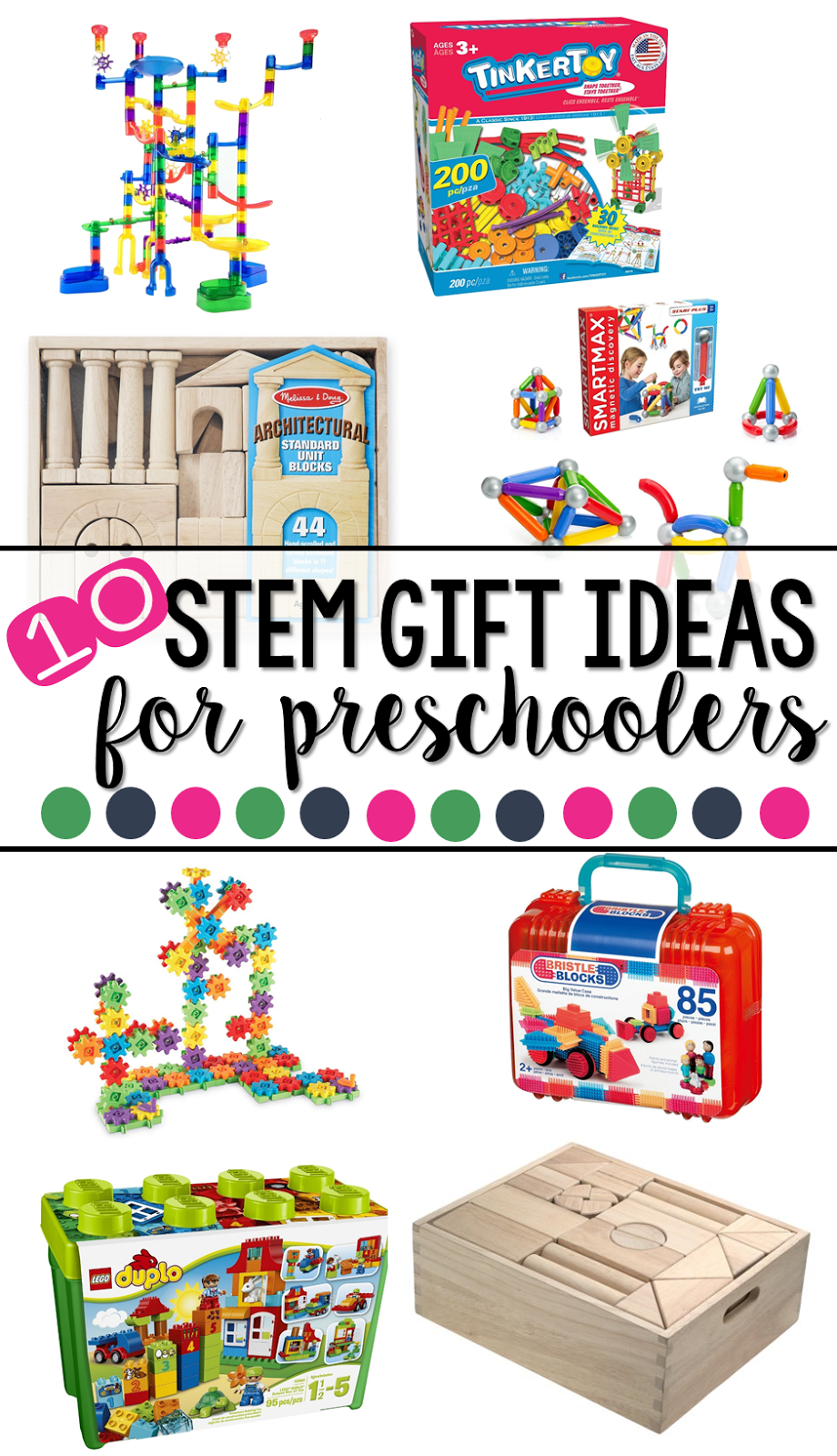 Ten fun STEM gift ideas for preschoolers that focus on open ended play, building and creating.