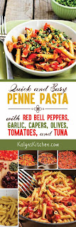 Quick and Easy Penne Pasta with Red Bell Peppers, Garlic, Capers, Olives, Tomatoes, and Tuna found on KalynsKitchen.com