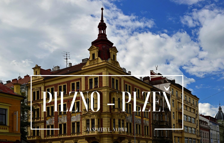 Pilzno Plzeň Zwiedzanie