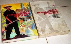Presiden asoeharto Bapak Pembangunan Indonesia . Evaluasi Pembangunan Pemerintah Orde Baru.