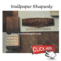 http://www.butikwallpaper.com/2015/03/wallpaper-rhapsody.html