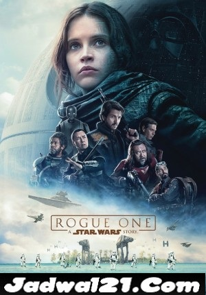 Jadwal ROGUE ONE: A STAR WARS STORY di Bioskop