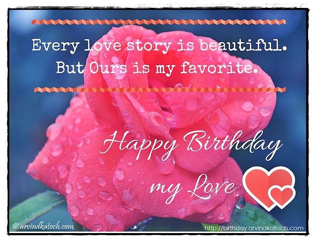 Happy Birthday, Card, birthday, birthday wish, love story, beautiful