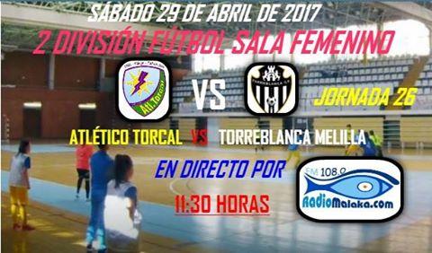 Previa del Atlético Torcal - Torreblanca Melilla