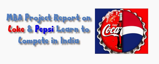Coke and Pepsi Learn to Compete in India: Case Analysis 1
