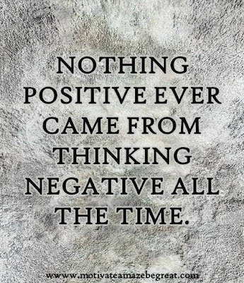 "Motivational Pictures Quotes, Facebook Page, MotivateAmazeBeGREAT, Inspirational Quotes, Motivation, Quotations, Inspiring Pictures, Success, Quotes About Life, Life Hack: ""Nothing positive ever came from thinking negative all the time."""
