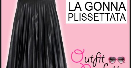metà fuori 2e7ad e4899 Outfit Perfetto: Come abbinare una GONNA PLISSETTATA (outfit ...