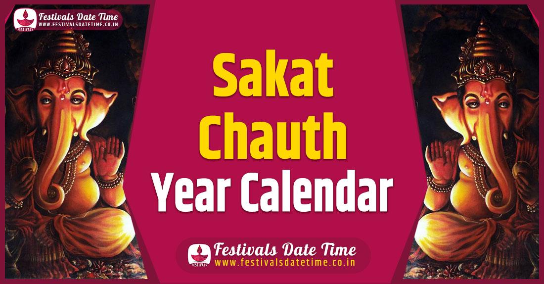 Sakat Chauth Pooja Year Calendar, Sakat Chauth Pooja Schedule