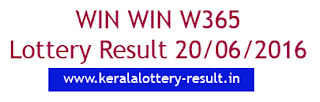 Kerala lottery result, Win Win Lottery result, Win-Win W-365 lottery result, Today's Winwin Lottery W364 result, 20-6-2016 Win win Lottery result, Winwin W 365 lottery result