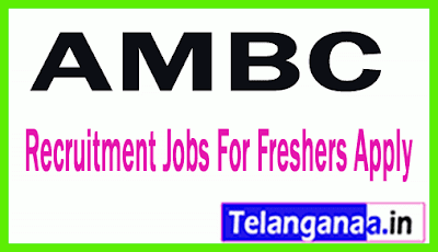 AMBC Recruitment Jobs For Freshers Apply