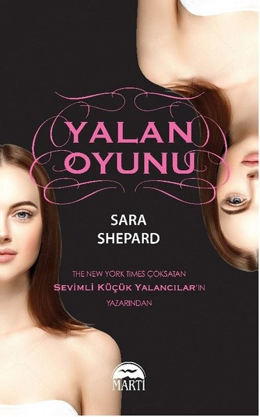 Sara Shepard - Yalan Oyunu