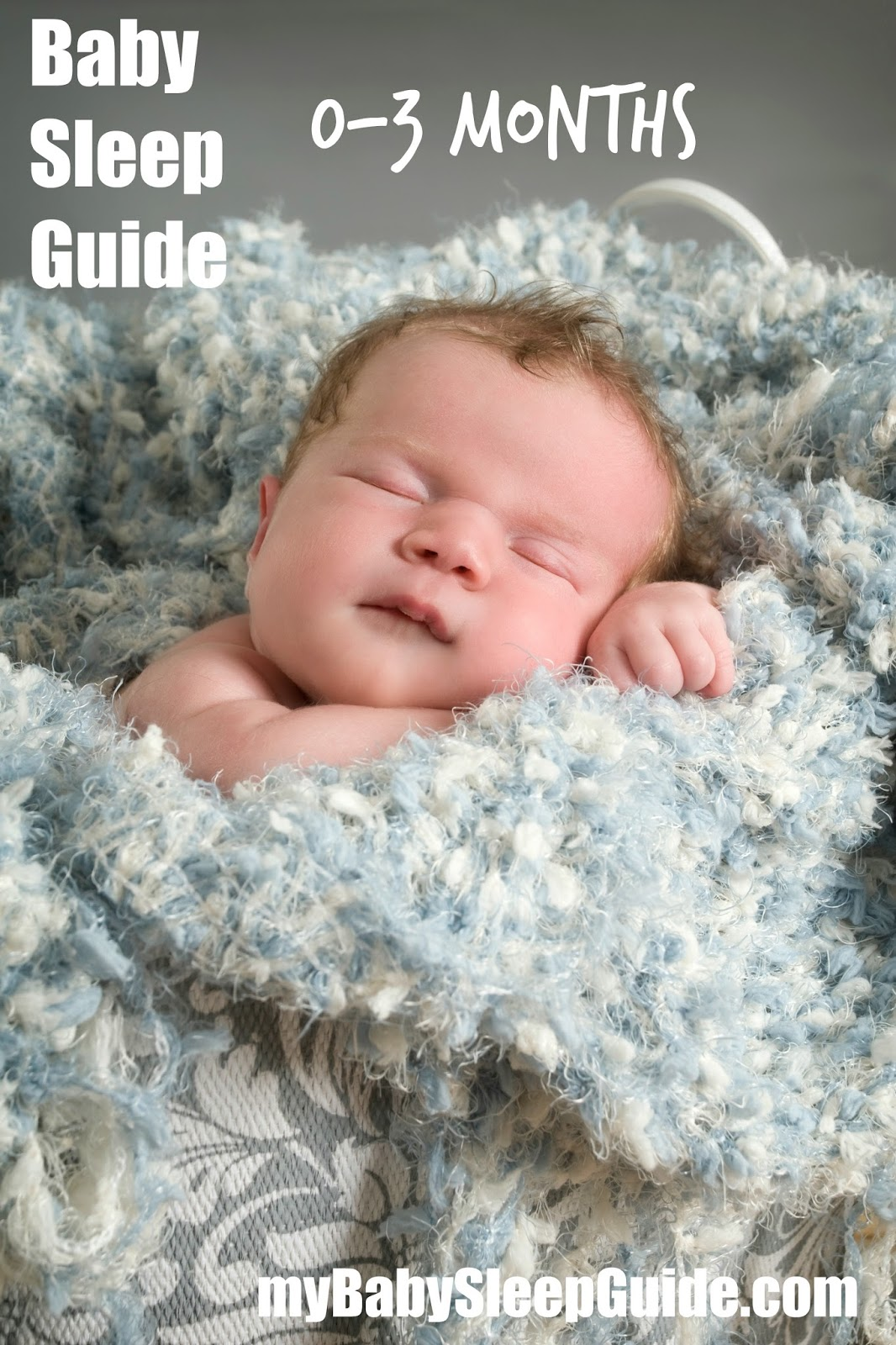 0-3 Month Newborn Sleep Guide ~ My Baby Sleep Guide | Your sleep