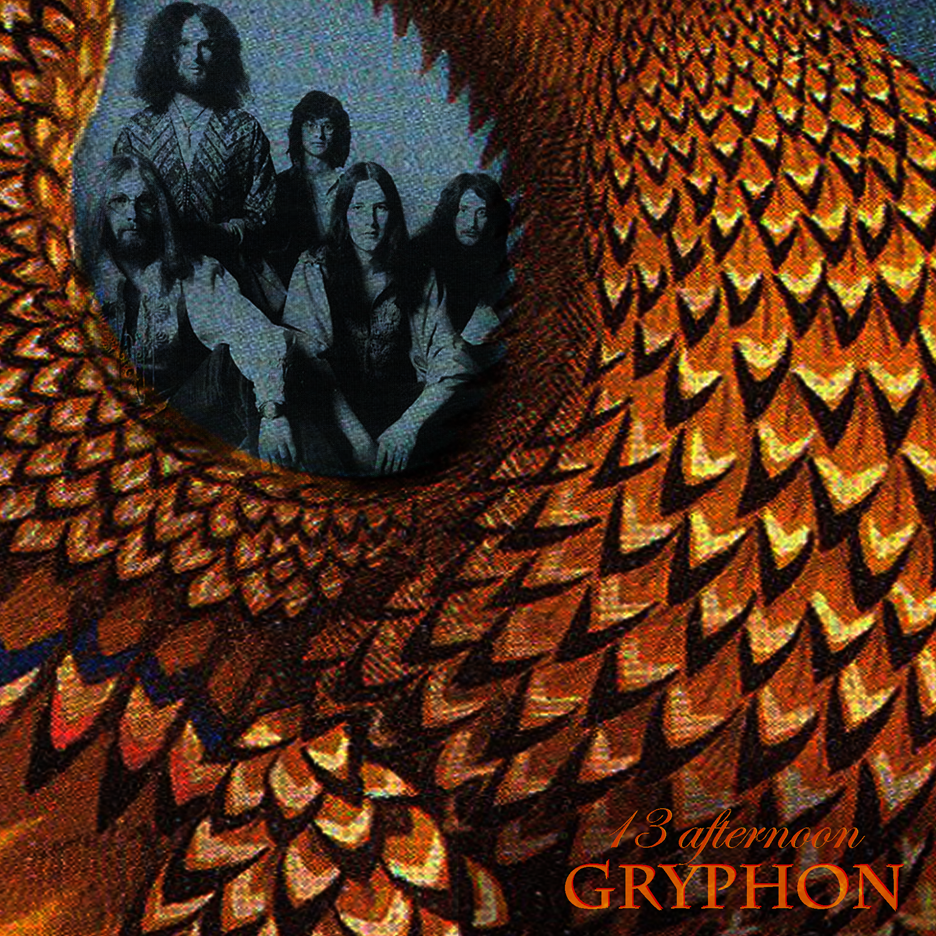 GRYPHON - 13 afternoon