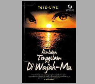 NOVEL REMBULAN TENGGEKAM DI WAJAHMU, novel tere liye