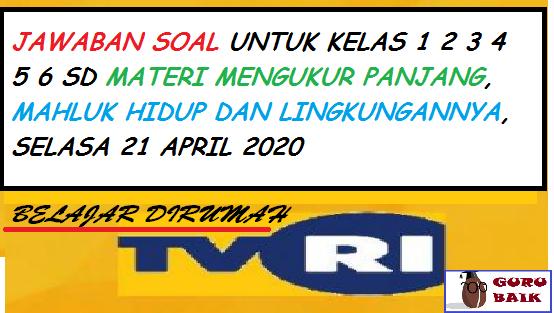 belajar dirumah TVRI 21 April 2020