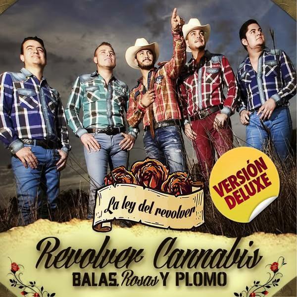 Revolver Cannabis- Balas, Rosas, & Plomo (Deluxe Version) (Disco 2014)