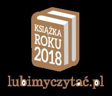KSIĄŻKA ROKU 2018- Plebiscyt portalu lubimyczytac.pl