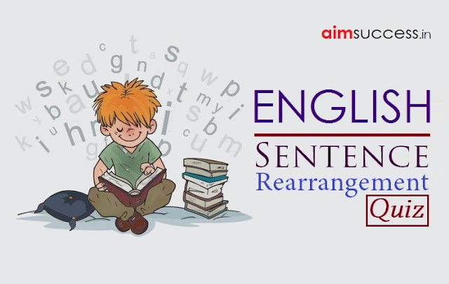 Sentence Rearrangement & Cloze Test for SBI PO 2018: 05 July