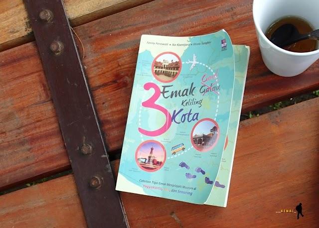 Review Buku - 3 Emak Gaul Keliling Kota