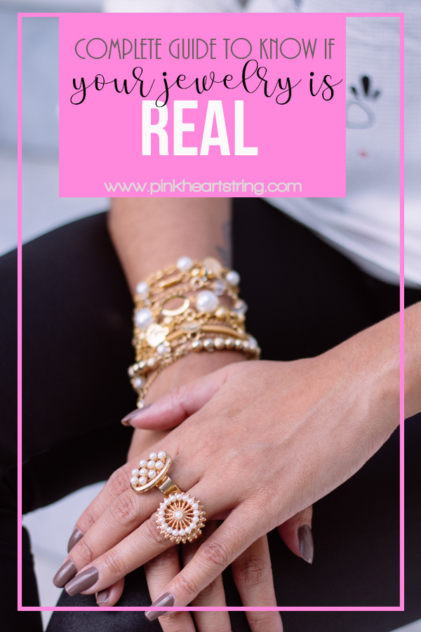 Complete Guide to Know If Your Jewelry is Real