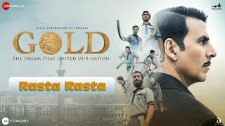 Rasta Rasta Song Lyrics | Gold | Sukhwinder Singh | Bollywood Song