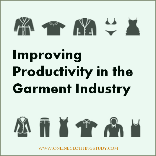 Improving Productivity in apparel industry