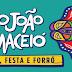 Vai curtir as festas juninas na capital alagoana? Confira a programação e programe-se