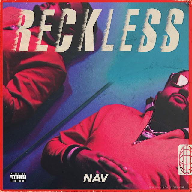 DOWNLOAD FULL ALBUM: NAV – Reckless