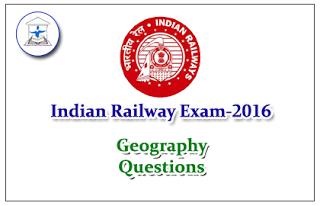Railway Exam GK Quiz (Geography)