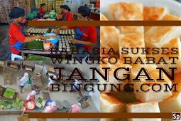 Rahasia Sukses Bisnis Wingko Babat,Dari Modal RP.20 Ribu Hingga Hasil Kan Jutaan Rupiah