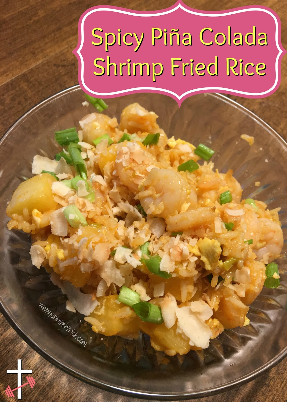 ... the Journey: Midweek Mealtime - Spicy Piña Colada Shrimp Fried Rice