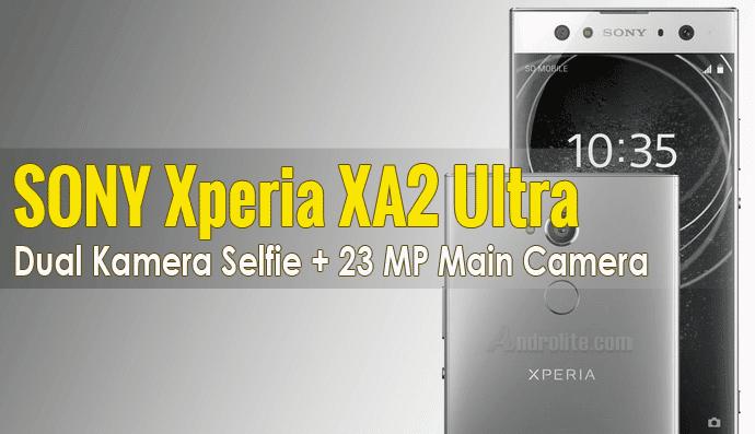 Harga Sony Xperia Xa2 Ultra Terbaru 2018 Dan Spesifikasi