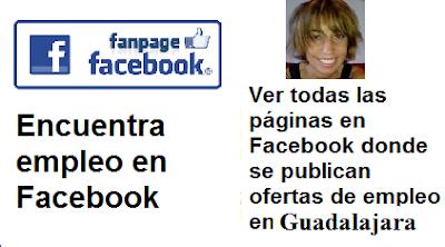 Páginas en Facebook  Guadalajara, en donde se publican ofertas de empleo