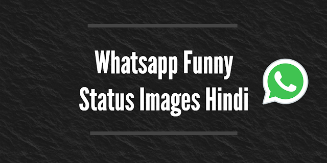 Whatsapp Funny Status Images Hindi
