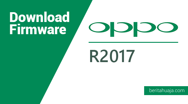 Download Firmware Oppo R2017